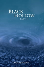 Black Hollow ebook by MP Ashman