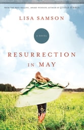 Resurrection in May ebook by Lisa Samson