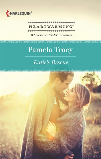 Katie's Rescue ebook by Pamela Tracy