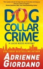 Dog Collar Crime (book 1) eBook par Adrienne Giordano