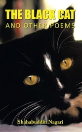 The Black Cat and Other Poems ebook by Shahabuddin Nagari