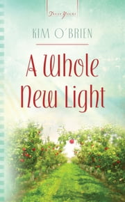A Whole New Light ebook by Kim O'Brien