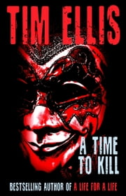 A Time to Kill (P&R14) ebook by Tim Ellis