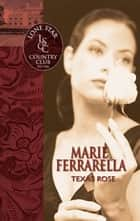 Texas Rose ebook by Marie Ferrarella