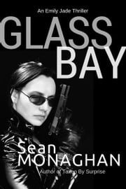 Glass Bay ebook by Sean Monaghan