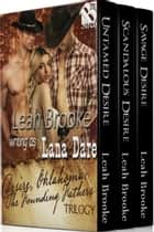 Desire, Oklahoma The Founding Fathers Trilogy ebook by Leah Brooke