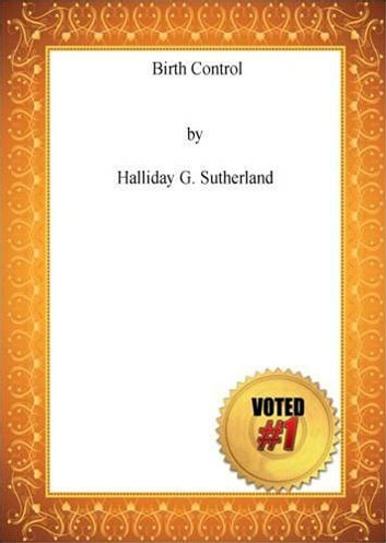 Birth Control ebook by Halliday G. Sutherland