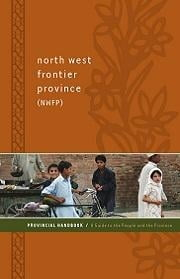 North West Frontier Province (Nwfp) Provincial Handbook: A Guide to the People and the Province ebook by Faqeer, Hasan
