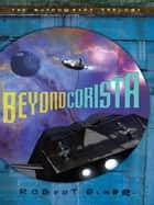 Beyond Corista ebook by Robert Elmer