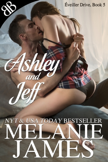 Ashley and Jeff ebook by Melanie James