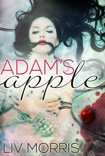 Adam's Apple (Touch of Tantra #1) ebook by Liv Morris