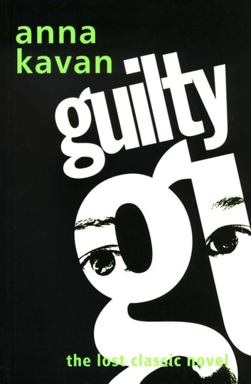 Guilty ebook by Anna Kavan