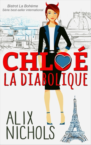 Chloé la diabolique eBook by Alix Nichols