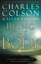 Being the Body eBook by Charles W. Colson