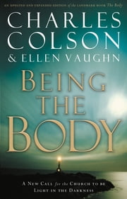 Being the Body ebook by Charles W. Colson,Ellen Santilli Vaughn