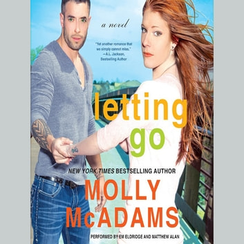 Letting Go - A Novel audiobook by Molly McAdams