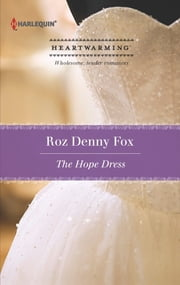 The Hope Dress ebook by Roz Denny Fox