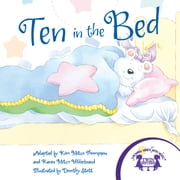 Ten In The Bed Read Along ebook by Kim Mitzo Thompson,Karen Mitzo Hilderbrand,Dorothy Stott