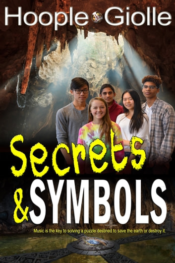 Secrets & Symbols ebook by J. L. Hoople,Seth Giolle,R. Hoople