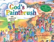 God's Paintbrush: 10th Anniversary Edition ebook by Sandy Eisenberg Sasso