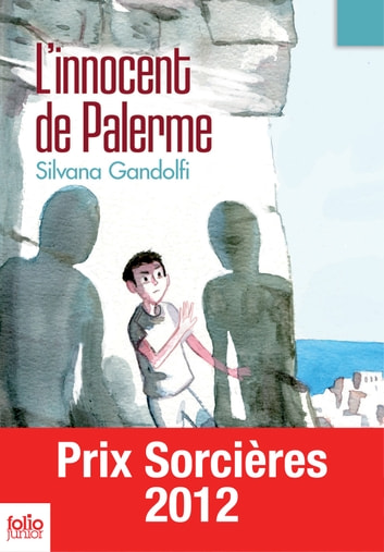 L'innocent de Palerme ebook by Silvana Gandolfi