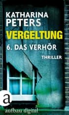 Vergeltung - Folge 6 ebook by Katharina Peters