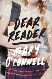Dear Reader ebook by Mary O'Connell
