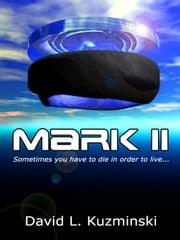 Mark II ebook by Kuzminski, David, L.