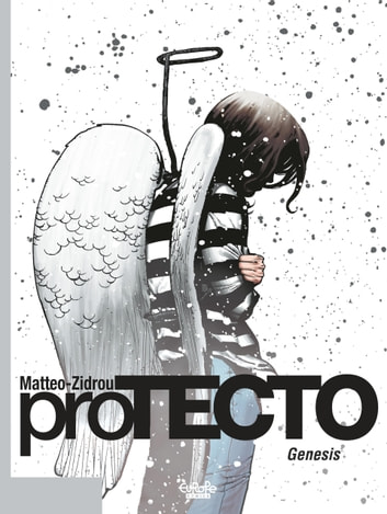 Protecto - Volume 0 - Genesis ebook by Zidrou,Matteo