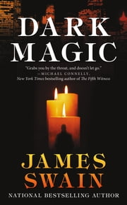 Dark Magic ebook by James Swain