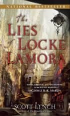 The Lies of Locke Lamora eBook by Scott Lynch