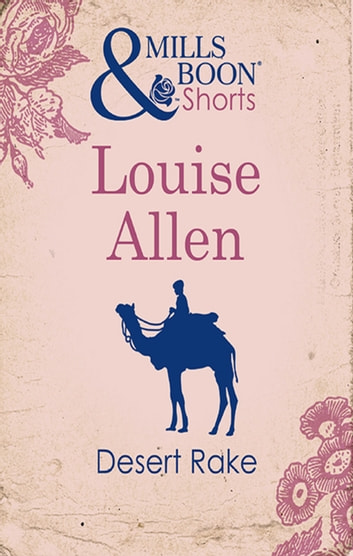 Desert Rake ebook by Louise Allen