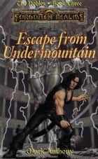 Escape from Undermountain ebook by Mark Anthony