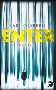 Enter - Thriller eBook by Karl Olsberg