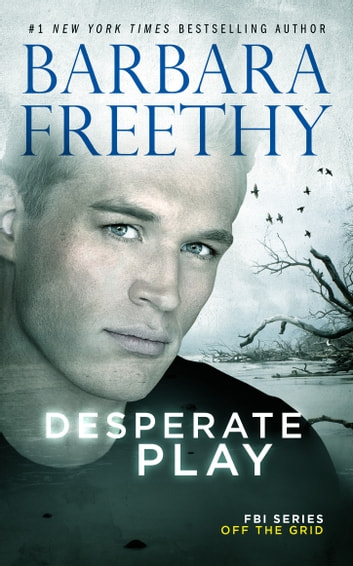 Desperate Play ebook by Barbara Freethy