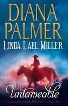 Untameable: Merciless (Long, Tall Texans) / McKettricks of Texas: Tate (Mills & Boon M&B) 電子書 by Diana Palmer, Linda Lael Miller