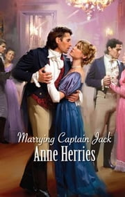 Marrying Captain Jack ebook by Anne Herries