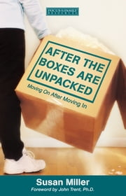 After the Boxes are Unpacked ebook by Susan Miller