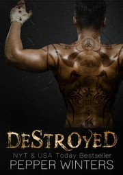 Destroyed ebook by Pepper Winters