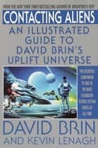 Contacting Aliens ebook by David Brin,Kevin Lenagh