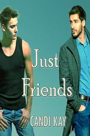 Just Friends ebook by Candi Kay