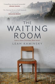 The Waiting Room ebook by Dr Leah Kaminsky