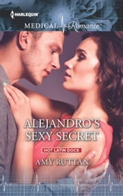 Alejandro's Sexy Secret ebook by Amy Ruttan