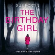 The Birthday Girl audiobook by Sue Fortin
