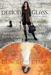 Demonglass: A Hex Hall Novel ebook by Rachel Hawkins