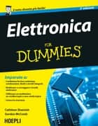 Elettronica For Dummies ebook by Cathleen Shamieh