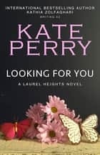 Looking for You ekitaplar by Kate Perry, Kathia Zolfaghari