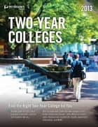 Two-Year Colleges 2013 ebook by Peterson's