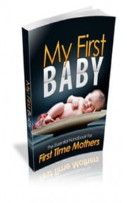 My First Baby ebook by Jimmy  Cai