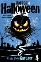 Horror at Halloween, Prologue and Part Four, Chuck ebook by Stephen Jones